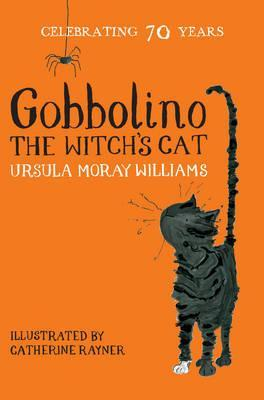Gobbolino, the Witch's Cat by Ursula Moray Williams