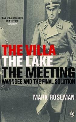 The Villa The Lake The Meeting : Mark Roseman