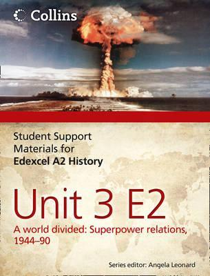 edexcel-a2-unit-3-option-e2-a-world-divided-superpower-relations-1944-90