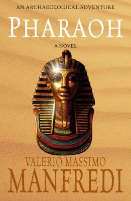 Pharaoh by valerio massimo manfredi 1850106 fandeluxe Images