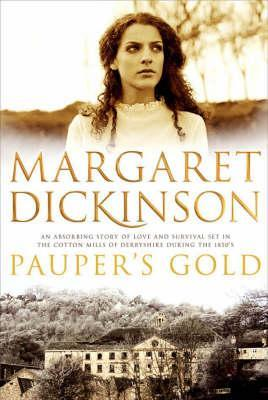Paupers Gold - Margaret Dickinson