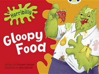 Horribilly: Gloopy Food