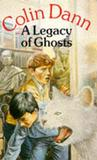 A Legacy of Ghosts (Red Fox older fiction)