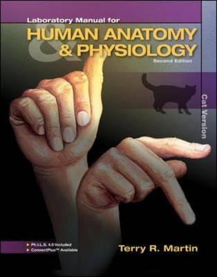 Laboratory Manual for Human Anatomy & Physiology, Cat Version