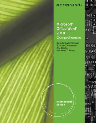 New Perspectives on Microsoft Office Word 2010. Comprehensive
