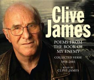 The Book of My Enemy. Clive James