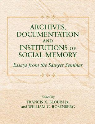 Buy Essay Papers Archives Documentation And Institutions Of Social Memory Essays From The  Sawyer Seminar By Francis X Blouin Argumentative Essay On Health Care Reform also Short Essays For High School Students Archives Documentation And Institutions Of Social Memory Essays  Essay About Business