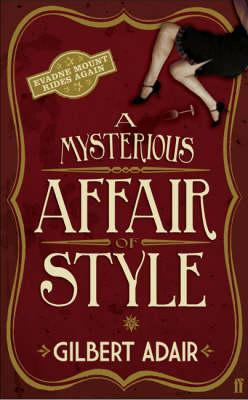 A Mysterious Affair of Style by Gilbert Adair