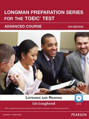 Longman Preparation Series for the Toeic Test: Listening and Reading Advanced +Cd-ROM W/Audio W/O Answer Key