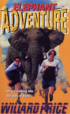 Elephant Adventure by Willard Price