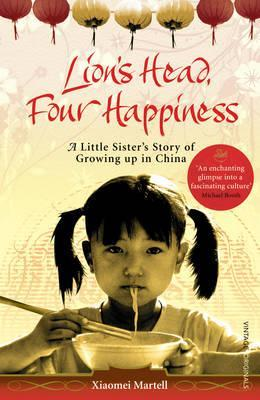 lion-s-head-four-happiness-a-little-sister-s-story-of-growing-up-in-china