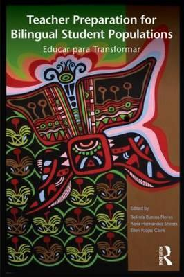 teacher-preparation-for-bilingual-student-populations-educar-para-transformar