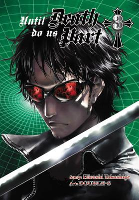 Ebook Until Death Do Us Part Omnibus (2-in-1 Edition), Vol. 3: Includes Vol. 5 & 6 by Hiroshi Takashige TXT!