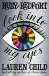 Look Into My Eyes by Lauren Child