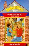 Dawn and the Big Sleepover (The Babysitters Club, #44)