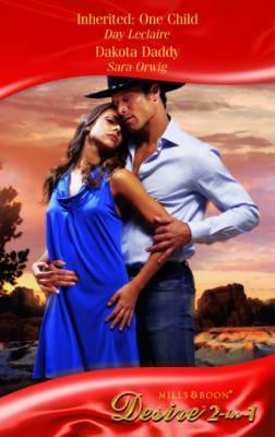Inherited: One Child / Dakota Daddy (Desire 2-in-1)