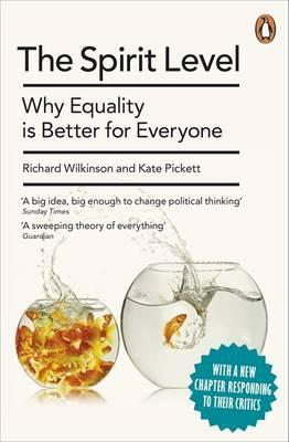 The Spirit Level: Why Equality is Better for Everyone por Richard G. Wilkinson, Kate E. Pickett
