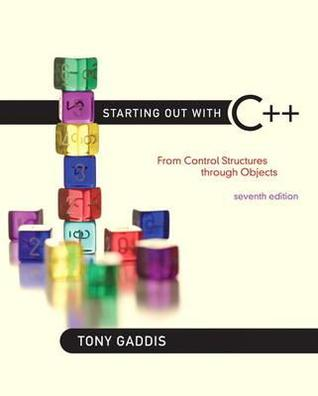 Starting Out With C From Control Structures Through Objects By