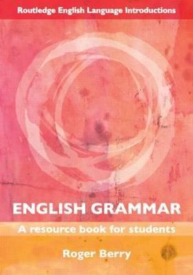 English Grammar: A Resource Book for Students