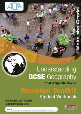 Understanding Gcse Geography for Aqa. Revision Toolkit Student Book