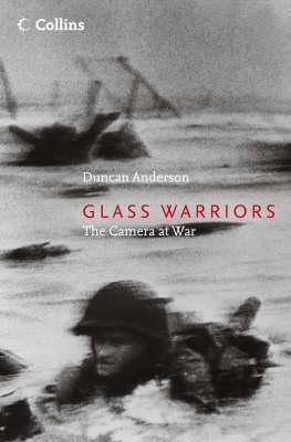 Glass Warriors: The Camera at War