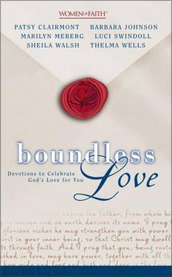 Boundless Love: Devotions to Celebrate God's Love for You