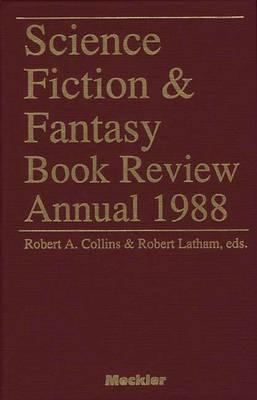 Science Fiction and Fantasy Book Review Annual, 1988