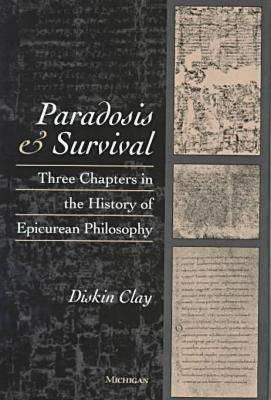 paradosis-and-survival-three-chapters-in-the-history-of-epicurean-philosophy
