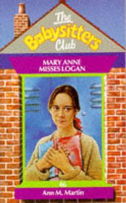 Mary Anne Misses Logan by Ann M. Martin