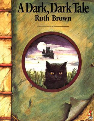 A Dark, Dark Tale (Red Fox Picture Books)