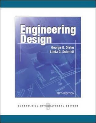 Engineering Design A Materials And Processing Approach Dieter Pdf