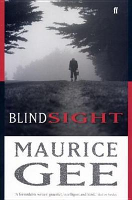 blindsight by maurice gee review Maurice gee (born 22 august 1931 in whakatane , bay of plenty region ) is a new zealand novelist awards and honors gee was awarded the 1978 james tait black memorial prize for his novel plumb.
