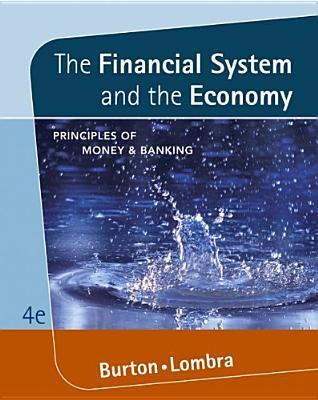The Financial System and the Economy: Principles of Money and Banking [With Infotrac]