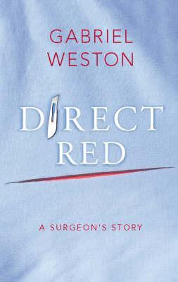 Direct Red by Gabriel Weston