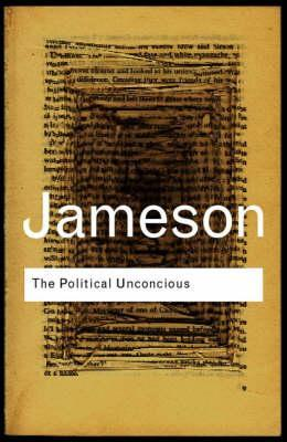The Political Unconscious by Fredric Jameson