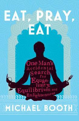 Eat, Pray, Eat