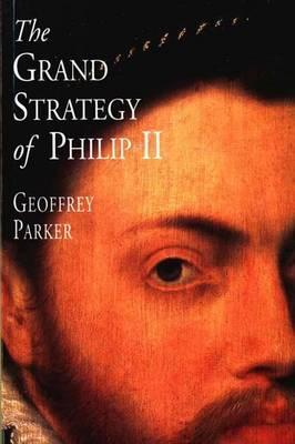 the-grand-strategy-of-philip-ii