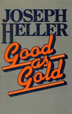 Ebook Good As Gold by Joseph Heller DOC!