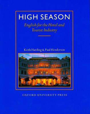 High Season: English for the Hotel and Tourist Industry