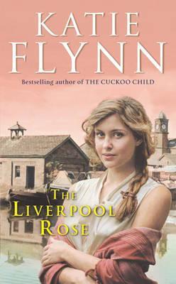 The Liverpool Rose: A Liverpool Family Saga
