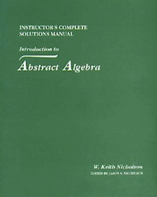 introduction to abstract algebra nicholson w keith