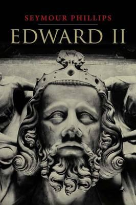Edward II by Seymour Phillips