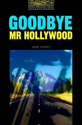 Goodbye Mr Hollywood