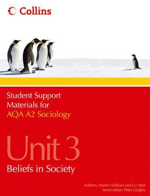 AQA A2 Sociology Unit 3: Beliefs in Society