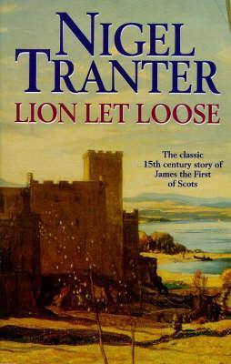 Lion Let Loose by Nigel Tranter