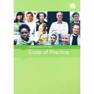 Mental Capacity Act 2005: Code Of Practice