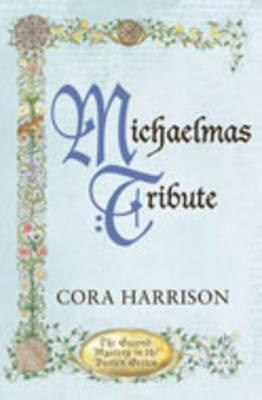 Michaelmas Tribute by Cora Harrison