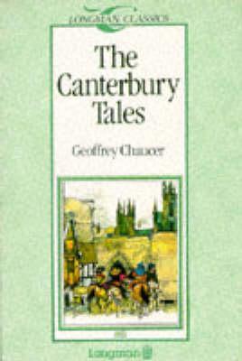 The Canterbury Tales (Longman Classics, Stage 2)