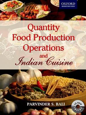 Quantity Food Production Operations and Indian Cuisine [With CDROM]