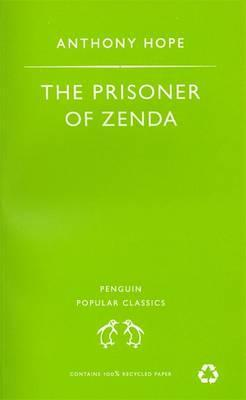 The Prisoner of Zenda (The Ruritania Trilogy #2)